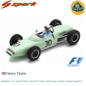 Modelauto 1:43   Spark S7445   Lotus 18-21 Climax 1961 France /  Reims / French Grand Prix