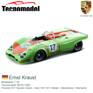 Modelauto 1:18   Tecnomodel TM18-135D   Porsche 917 Spyder Green - Red 1971 #17 Britain / Silverstone / Interserie