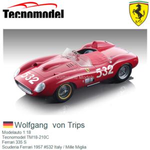 Modelauto 1:18   Tecnomodel TM18-210C   Ferrari 335 S   Scuderia Ferrari 1957 #532 Italy / Mille Miglia
