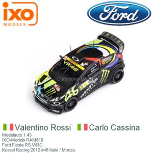 Modelauto 1:43 | IXO-Models RAM618 | Ford Fiesta RS WRC | Kessel Racing 2012 #46 Italië / Monza