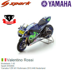 Modelauto 1:43 | Spark M43005 | Yamaha YZR M1 Rothmans 2015 #46 Nederland