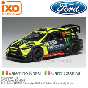 Modelauto 1:43   IXO-Models RAM694   Ford Fiesta RS WRC Munster 2018 #46 italië / Monza Rally Show